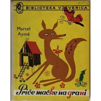 Marcel Ayme: Priče mačke na grani